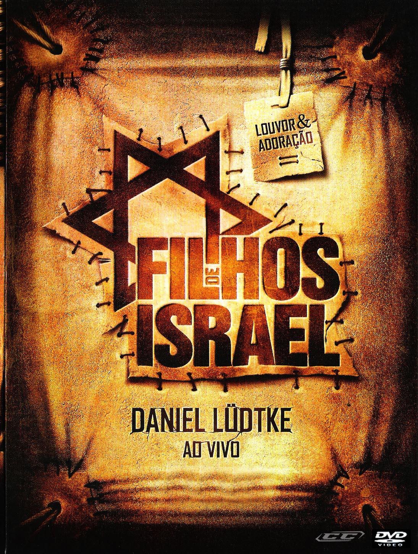 Daniel Ludtke - Filhos de Israel 2012 Portugese Christian Album Download