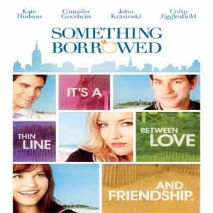Something Borrowed Movie Review