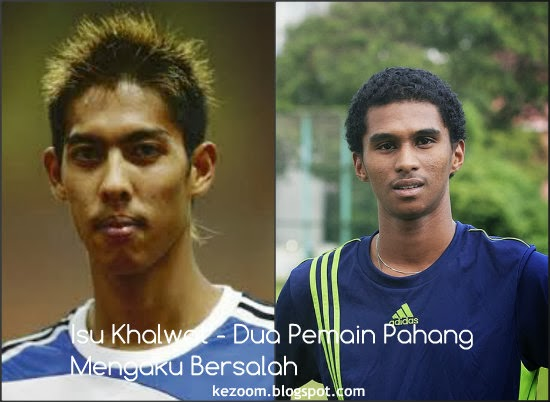 Khalwat- Dua Pemain Pahang Mengaku Bersalah