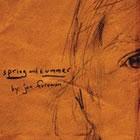 Jon Foreman: Spring & Summer