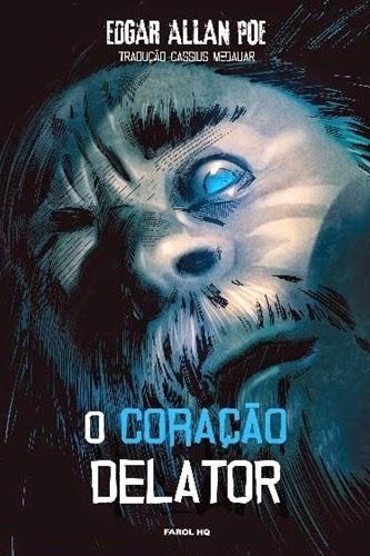 HQ - O Coração Delator / Edgar Allan Poe / Adaptado por Benjamin Harper