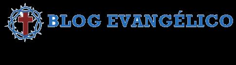 Blog Evangélico, aconselhamento online, estudos e muito mais!