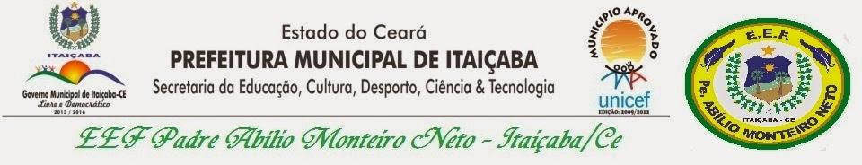 EEF Padre Abílio Monteiro Neto - Itaiçaba/Ce
