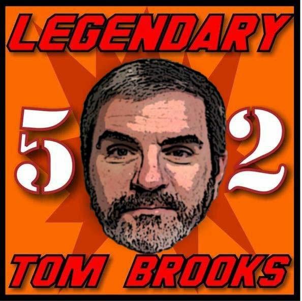The Legendary Tom Brooks