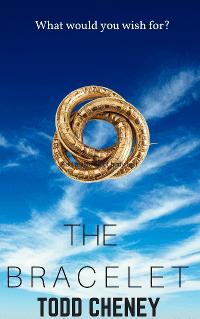the bracelet, todd cheney, contemporary fantasy book, the bracelet book