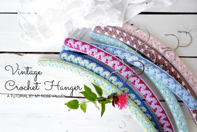 Crocheting On A Hanger : My Rose Valley: Vintage Crochet Hanger Tutorial