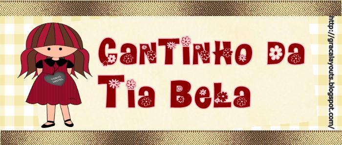 CANTINHO DA TIA BELA