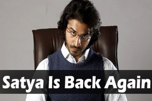 Satya Is Back Again