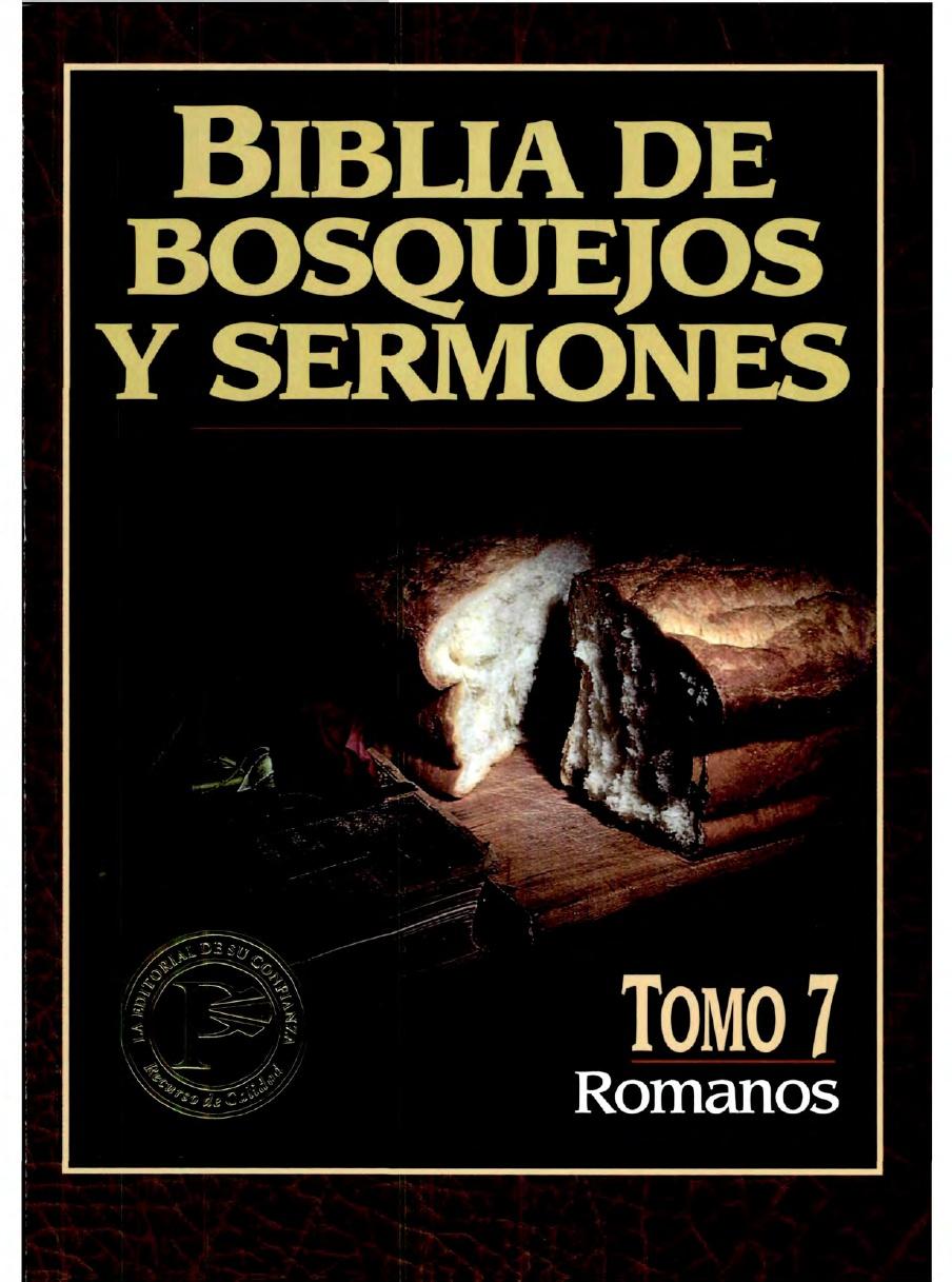 Biblia De Bosquejos y Sermones-Vol 7-Romanos-