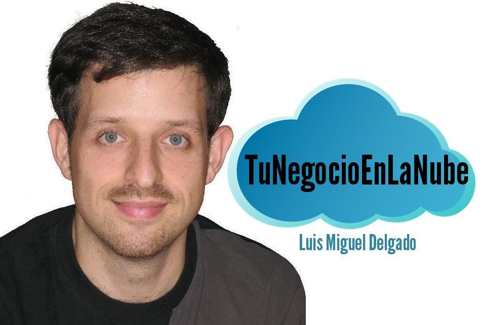 Luis Miguel Delgado es el autor de TuNegocioEnLaNube.net. Esmeralda Diaz-Aroca