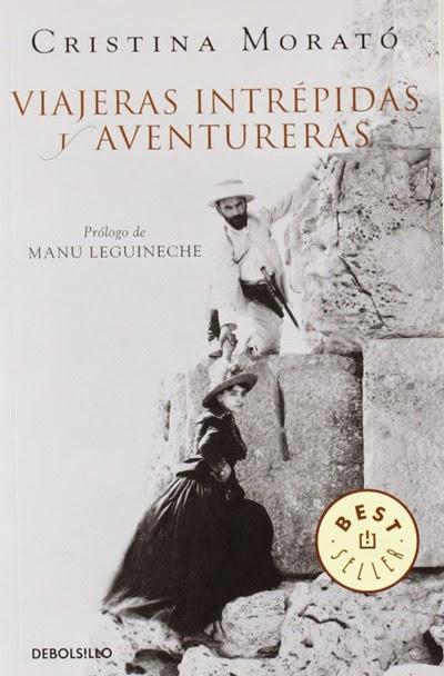 Viajeras intrépidas y aventureras Cristina Morató