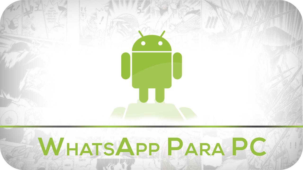 WhatsApp Messenger Para Computador