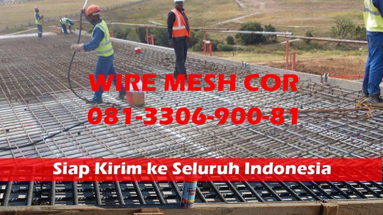 Distributor Wiremesh Besi 6 Kirim ke Gresik Jawa Timur