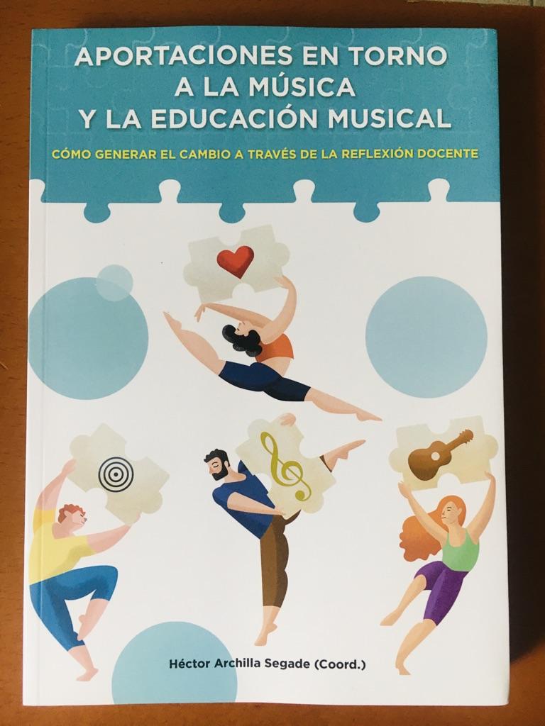 APORTACIONES EN TORNO A LA EDUCACION MUSICAL ( Corrd. Héctor Archilla)