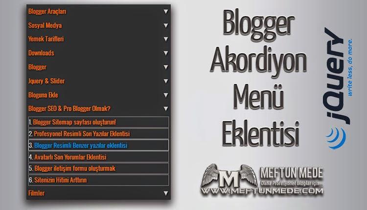 Blogger akordiyon menü eklentisi