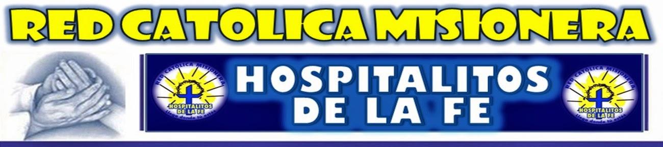 """Red Católica Misionera """"Hospitalitos de la FE"""""""