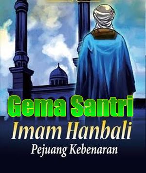 Biografi Imam Hambali-Gema Santri