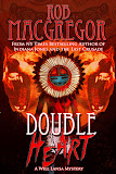 DOUBLE HEART by Rob MacGregor