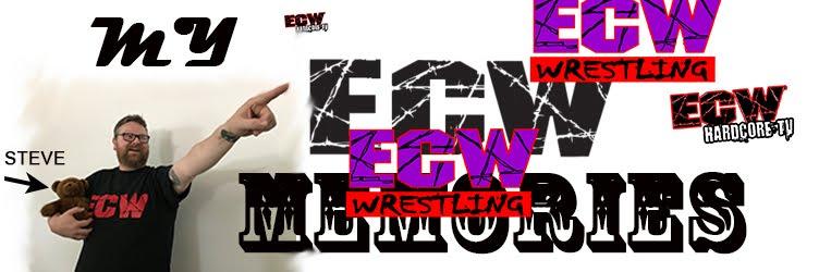 My ECW Memories