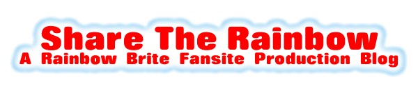 Share the Rainbow: A Rainbow Brite Fansite Production Blog