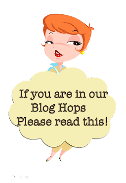if you are considering entering our blog hops....