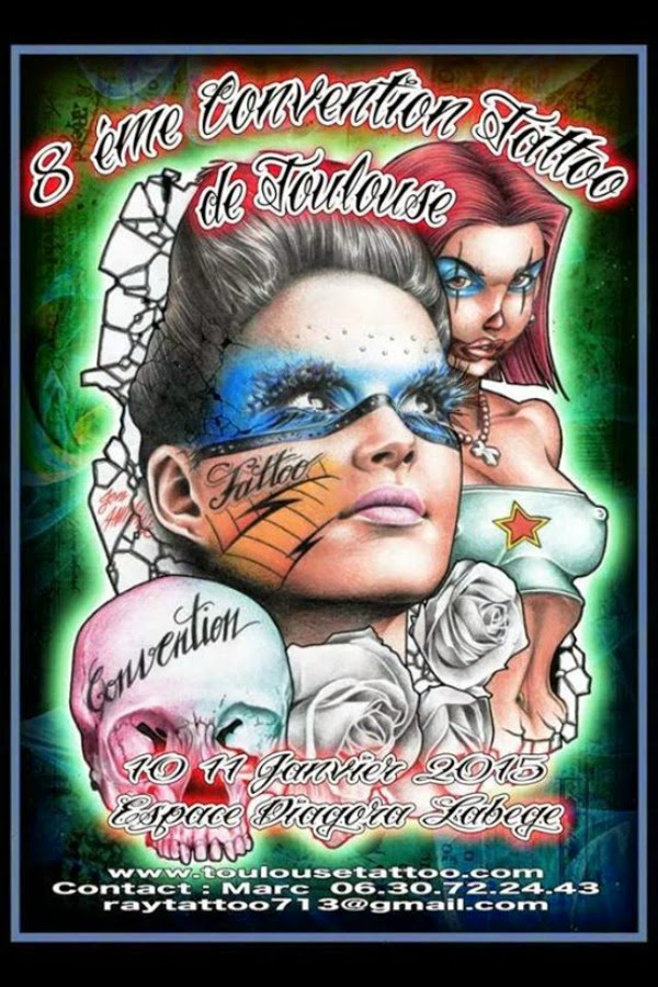Salon Du Tatouage Toulouse 2016 - Convention de Tatouage de TOULOUSE