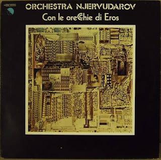 ORCHESTRA NJERVUDAROV-CON LE ORECCHIE DI EROS, LP, 1979, ITALY