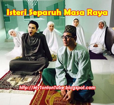 Isteri Separuh Masa Raya (2015), Tonton Full Telemovie, Tonton Telemovie Melayu, Tonton Drama Melayu, Tonton Drama Online, Tonton Drama Terbaru, Tonton Telemovie Melayu.
