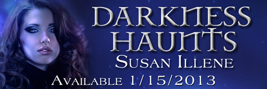 BOOK BLITZ: Darkness Haunts by Susan Illene