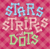 Stars Stripes and Dots