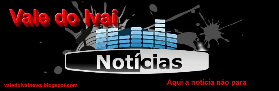 BLOG VALE DO IVAÍ NEWS