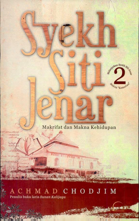 Download eBook Gratis Syekh Siti Jenar: Makrifat dan Makna Kehidupan