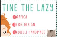 Tine the Lazy