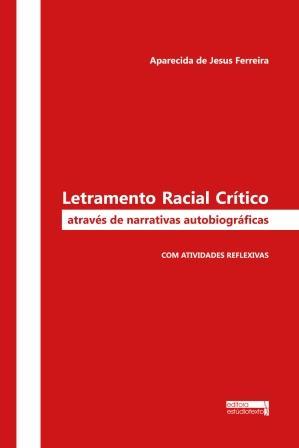 Letramento Racial Crítico