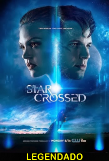 Assistir Star-Crossed Legendado Online