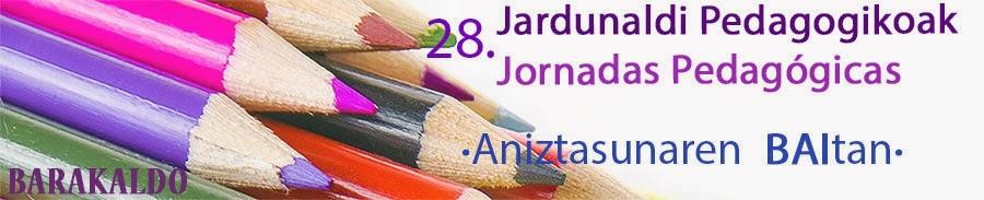 XXVIII. Barakaldoko Jardunaldi Pedagogikoak