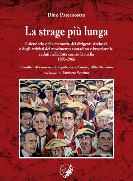 """Il libro di Dino Paternostro, """"La strage più lunga"""""""