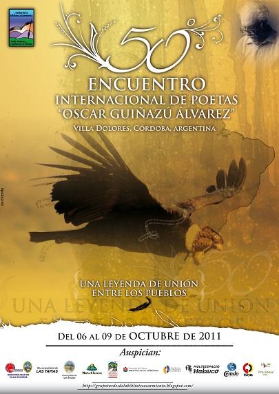 """50° Encuentro Internacional de Poetas """"Oscar Guiñazú Alvarez""""Villa Dolores Traslasierra"""