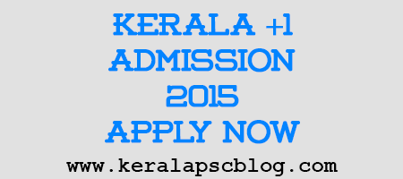 Kerala Plus One Admission 2015 Online Registration