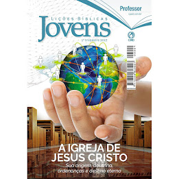 A Igreja de Jesus Cristo Sua origem, doutrina, ordenanças e destino eterno