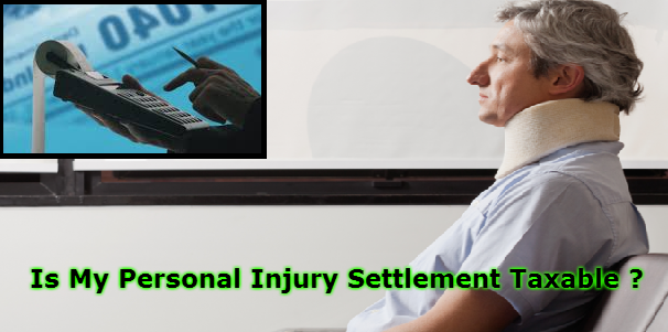 Is My Personal Injury Settlement Taxable ?