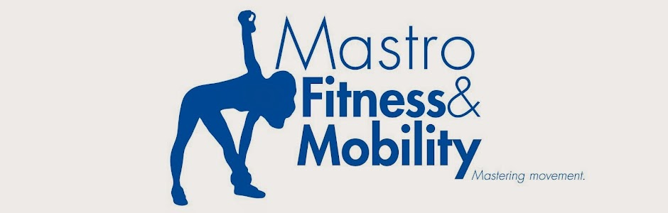 MastroFitness and Mobility