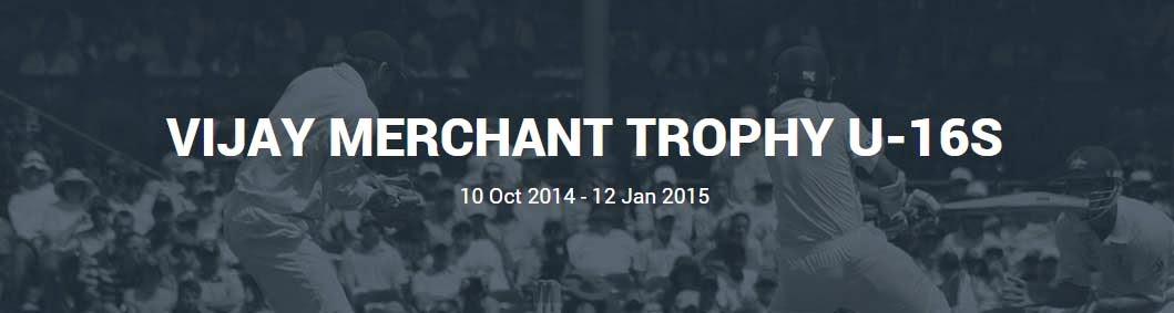 VIJAY-MERCHANT-TROPHY-U-16S-2014-15