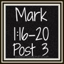 Link to: What Will It Mean to Follow? - Mark 1:16-20 Post 3