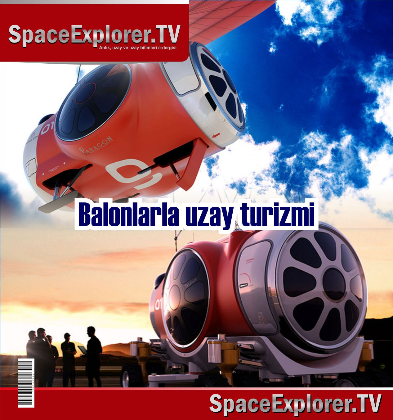 Uzay turizmi, Dev yolcu balonları, Helyum balonları, Paraşütler, Videolar, Yeni keşifler, New Mexico, Space Explorer,