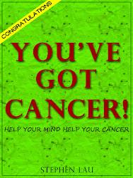 <b>Congratulations. You've Got Cancer!</b> by Stephen Lau