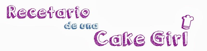 Recetario de una Cake Girl