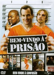 Baixar Filme Bem-Vindo à Prisão (Dublado)