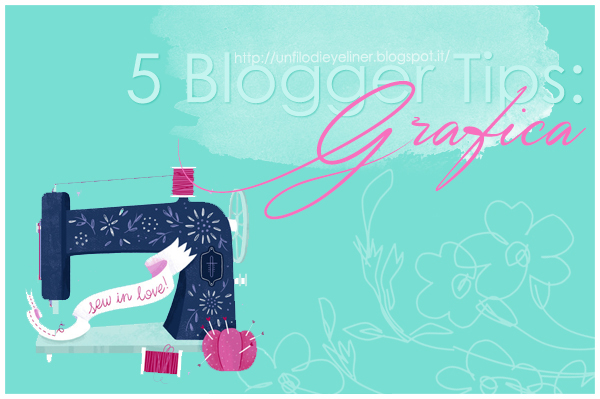 5 Blogger Tips: Grafica e Template