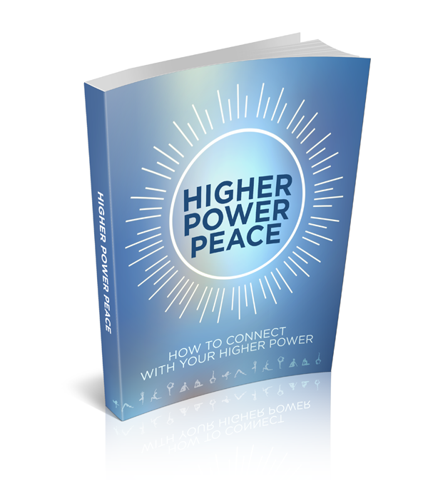 SIGN UP FOR YOUR FREE 'HIGHER POWER PEACE' E-BOOK!